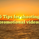 5 Tips for shooting promotional videos