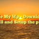 Hide My Wp – Download, Install and Setup the plugin