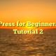 WordPress for Beginners 2015 Tutorial 2